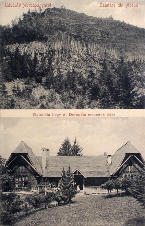 Abrudbánya:Detonata dolomit hegy és menedék ház.1912