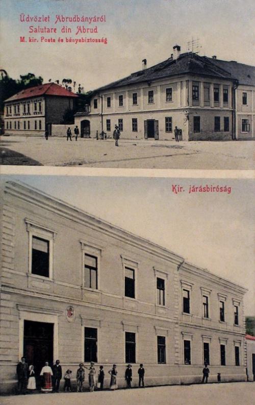 Abrudbánya:Magyar Királyi Posta és Bányaigazgatóság ill.Járásbiróság.1909