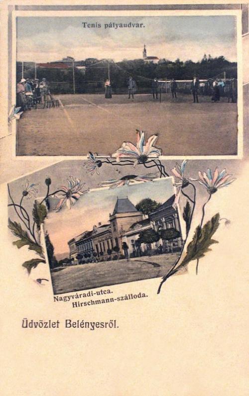 Belényes:Hirschmann szálloda és teniszpálya.1907