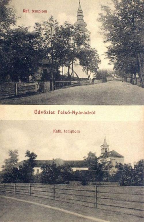 Felső-Nyárád:katolikus és református templom.1912