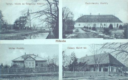 Mikola:Császy-,Müller-,Galgóczy-,Osztroleczky kastély,templom és iskola.