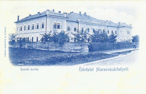 Marosvásárhely:Honvéd Korház.1900