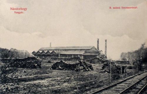 Nándorhegy:vasgyár.1909
