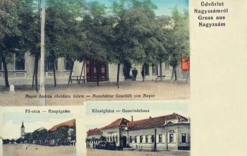 Nagyzsám:Községháza,rövidáru üzlet,Fő utca.1912