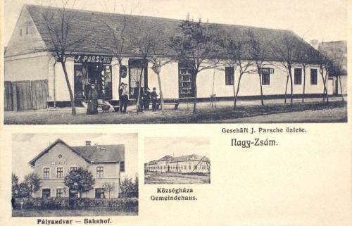 Nagyzsám:Községháza,vasútállomás,Parsche üzlet.1912