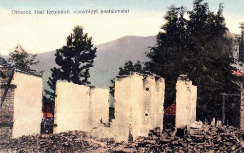 Visóvölgy: oroszok által lerombolt postahivatal.1916