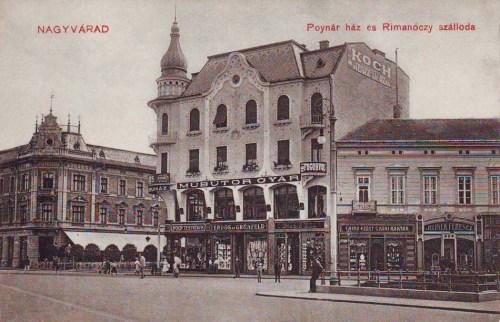 Nagyvárad:Rimanóczy szálloda és Poynár ház.1911
