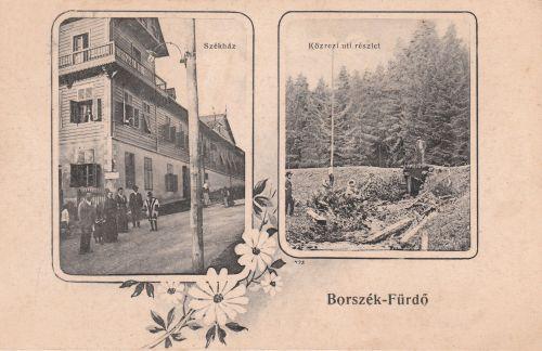 Borszék:Székház és Közrezi részlet.1906