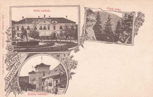 Borszék:Mélik szálló és étterem,Remény Hotel és a Pokol torka.1900