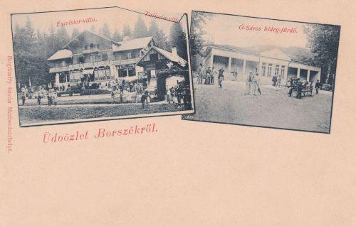 Excelsior villa 1892-ben és az Ó-Sáros fürdő.1899