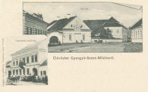 Gyergyószentmiklós,Laurentzi szálloda és Kis tér 1901