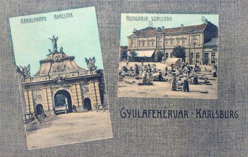 Gyulafehérvár:Károly kapu és Hungária Hotel.1910