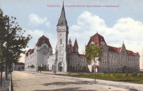 Temesvár:Kegyestanitórend gimnáziuma és temploma.1913