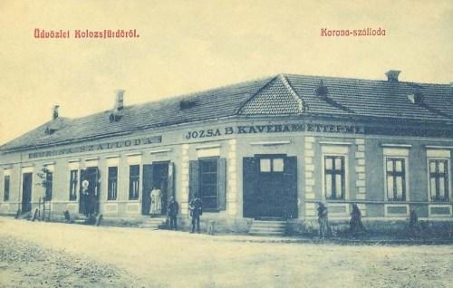 Kolozs-fürdő:Korona szálloda,Józsa B. kávéháza és Étterme.1909