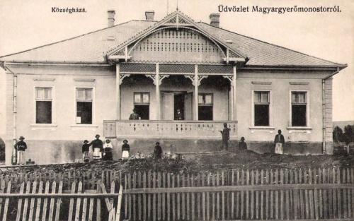 Magyargyerőmonostor:községháza.1910