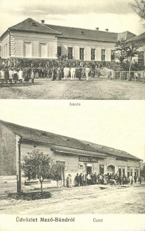 Mezőbánd:iskola és Szekeres Tamás üzlete,1914.