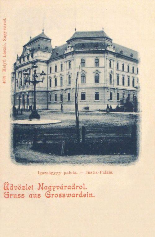Nagyvárad:Igazságügyi Palota.1900