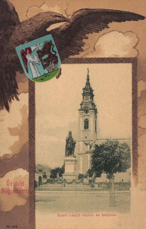 Nagyvárad:Szent László szobor és templom a város címerével,1901.