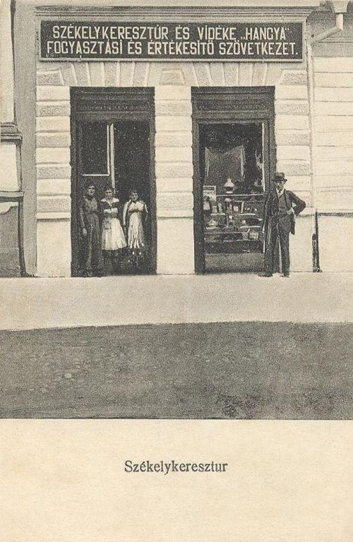 Székelykeresztúr:Hangya Fogyasztási és Értékesitő Szövetkezet.1914