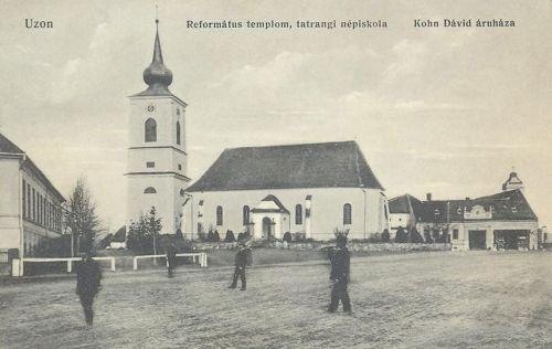 Uzon:református templom és tatrangi népiskola,áruház.1912