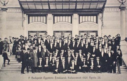 Kolozsvár:budapesti egyetemi énekkarok.1908
