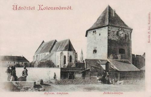 Kolozsvár:református templom és Bethlen bástya.1901
