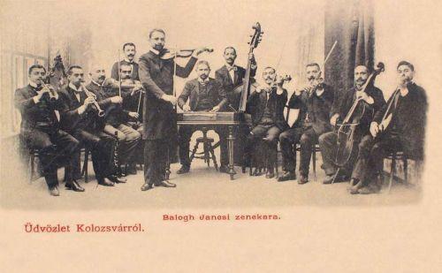 Kolozsvár:Balogh Jancsi cigányprimás zenekara.1899