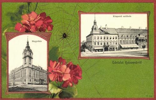 Megyeháza és Központi szálloda,1901-ben.