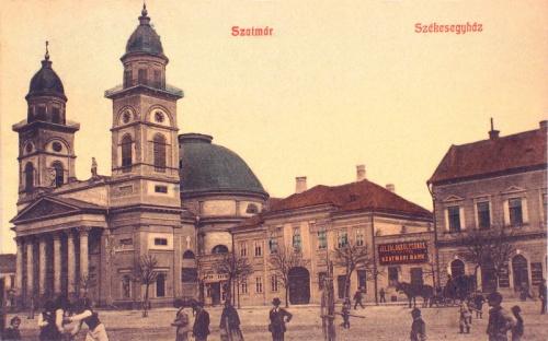 Szatmár:Székesegyház és Szatmári Bank.1908