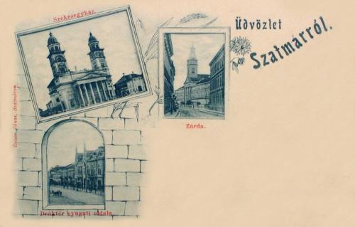 Szatmár:Székesegyház,Deák tér,zárda.1899