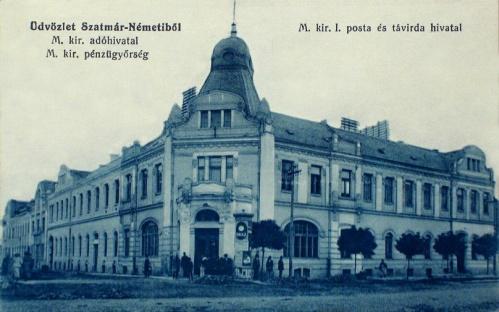 Szatmárnémeti:Posta,Távirda,Adóhivatal,Pénzügyőrség.1915