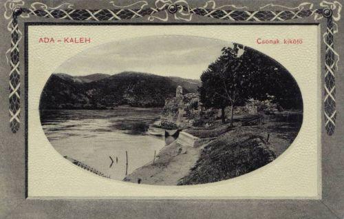 Ada-Kaleh:csónak kikötő a Dunán.1911