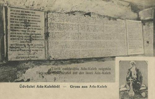 Ada Kaleh:török emléktábla a szigeten.1906