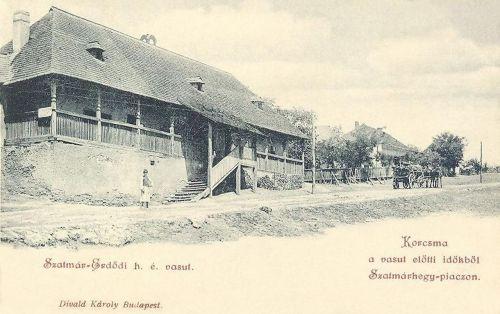 Szatmárhegy:kocsma a vasút előtti időkből.1899