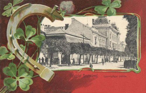 Szatmárnémeti-Sathmar-Satu Mare:Igazságügyi palota 1901