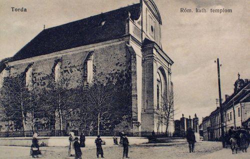 Torda:katolikus templom,itt kiálltották ki a világon először a vallásszabadságot.1912