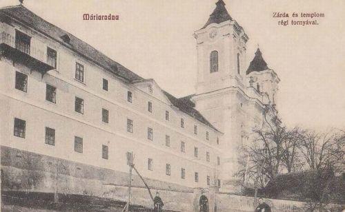 Máriaradna:zárda és templom a régi toronnyal.1909