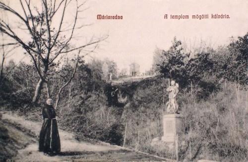 Máriaradna:a templom mögötti kálvária.1909