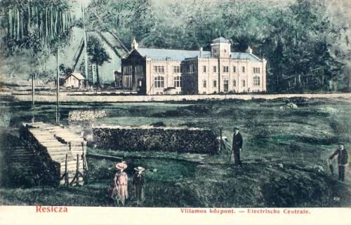 Resicza:villamos központ(villanytelep).1905