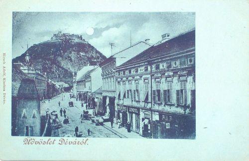 Déva:fő utca a várral.1899