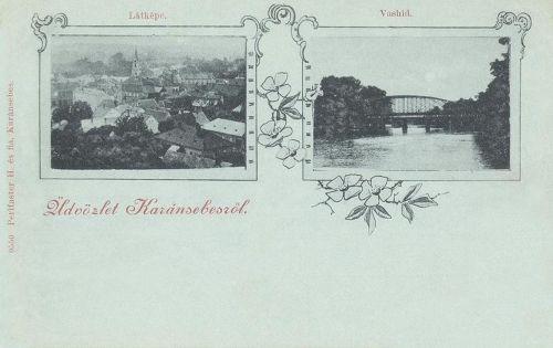 Karánsebes:látkép és hid.1899