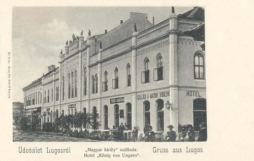 Lugos:Magyar Király szálloda.1904