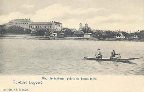Lugos:Királyi Törvényszéki palota és Temes folyó.1903