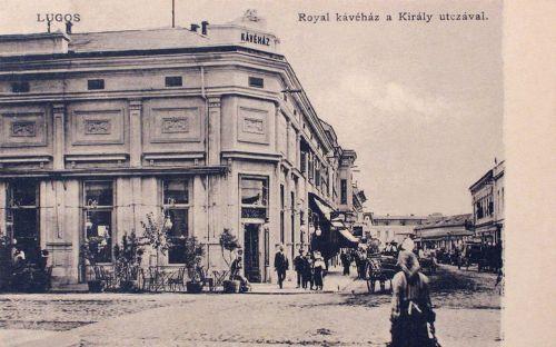 Lugos:Royal kávéház a Király utcával.1907