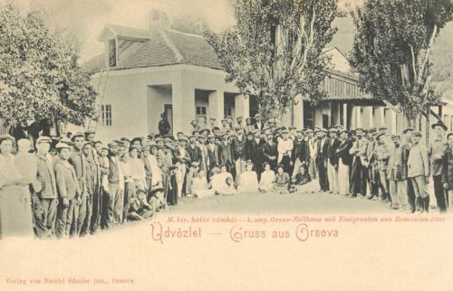 Orsova:Magyar Királyi határ vámház,román menekültekkel.1900