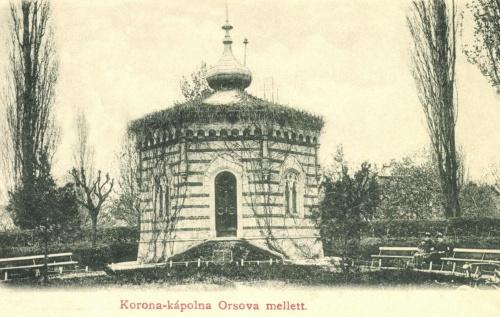 Orsova:magyar Szent Korona kápolnája (1849-es rejtekhelye),1901-ben.