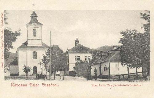 Felsővisó:katolikus templom,iskola,plébánia.1903