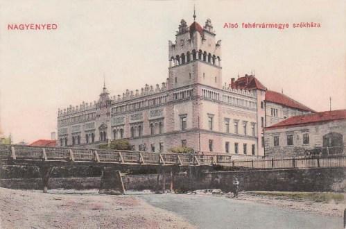 Nagyenyed:Alsó-Fehér vármegye székháza.1910