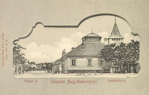 Nagyszalonta:csonkatorony és Weisz Mór üzlete,1902.