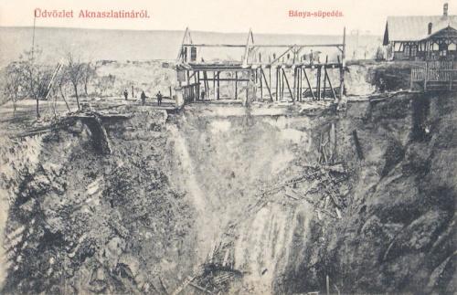 Aknaszlatina:bánya beomlás.1908